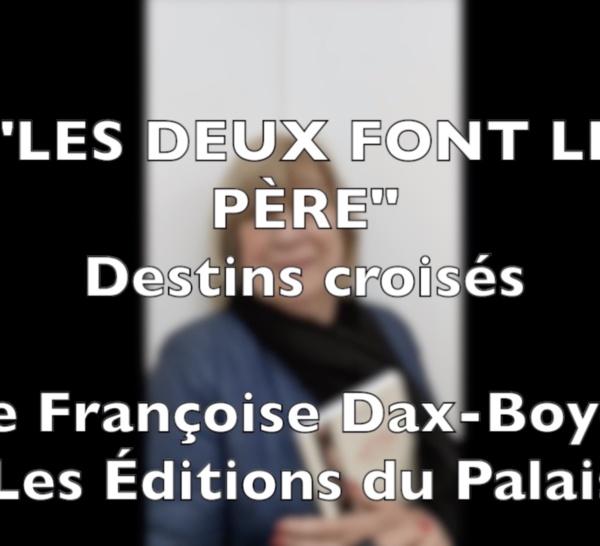 Petite interview de Françoise Dax-Boyer